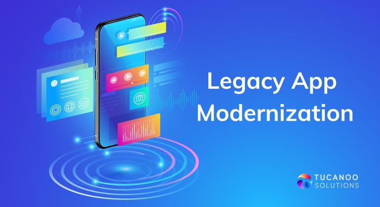 Legacy App Modernization